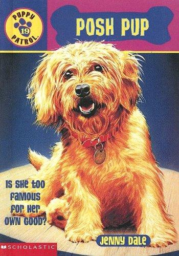 9780606311984: Posh Pup (Puppy Patrol)