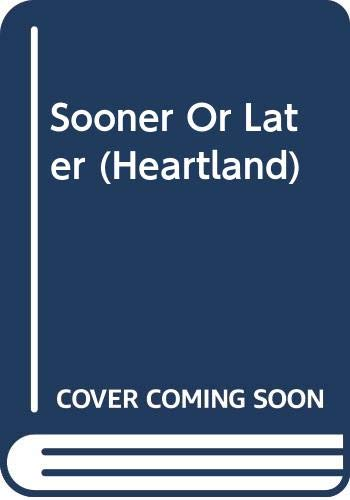 9780606312011: Sooner Or Later (Heartland)
