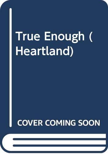 9780606312028: True Enough (Heartland)