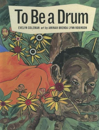 9780606312202: To Be A Drum