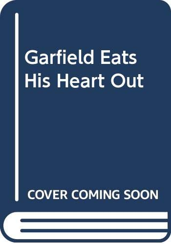 9780606312677: Garfield Eats His Heart Out