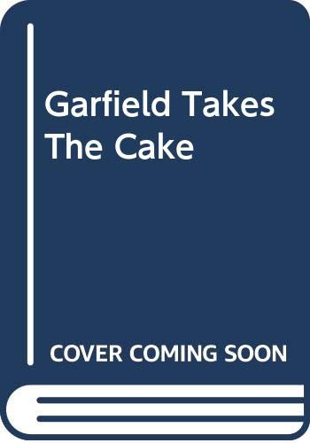 9780606312806: Garfield Takes The Cake