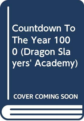 9780606312943: Countdown To The Year 1000 (Dragon Slayers' Academy)