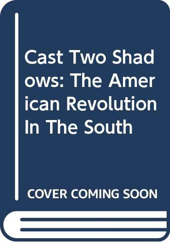 9780606313292: Cast Two Shadows: The American Revolution In The South