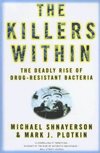 9780606313445: Killers Within: The Deadly Rise Of Drug-resistant Bacteria