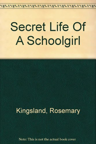 9780606313506: Secret Life Of A Schoolgirl
