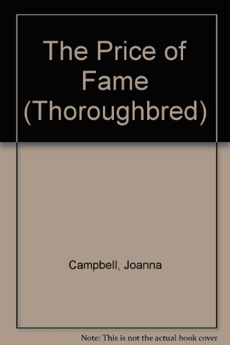 9780606313711: The Price of Fame (Thoroughbred)