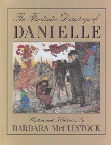 9780606313858: Fantastic Drawings Of Danielle