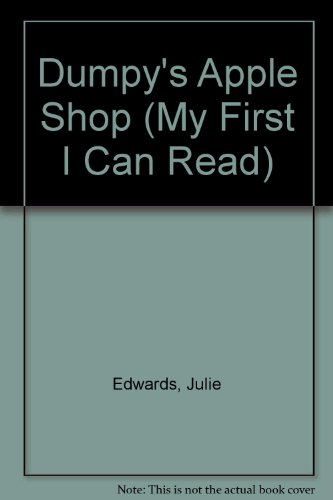 9780606313964: Dumpy's Apple Shop (My First I Can Read)