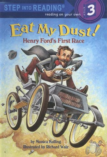 9780606313971: Eat My Dust!: Henry Ford's First Race (Step Into Reading, Step 3)