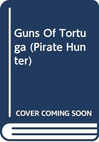 9780606314480: Guns Of Tortuga (Pirate Hunter)