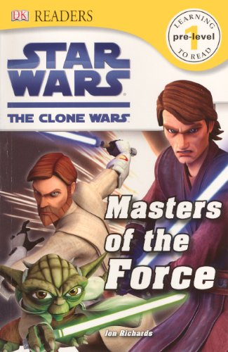 Masters Of The Force (Turtleback School & Library Binding Edition) (Star Wars: Clone Wars (Pb)) (0606314733) by DK, Eds.