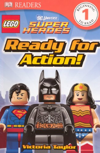 9780606314749: Lego Super Heroes: Ready for Action! (Dc Universe Super Heroes: Dk Readers, Level 1)