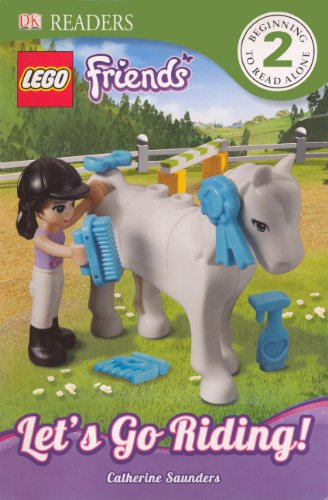 9780606314770: Lego Friends: Let's Go Riding! (Lego Friends: Dk Readers, Level 2)