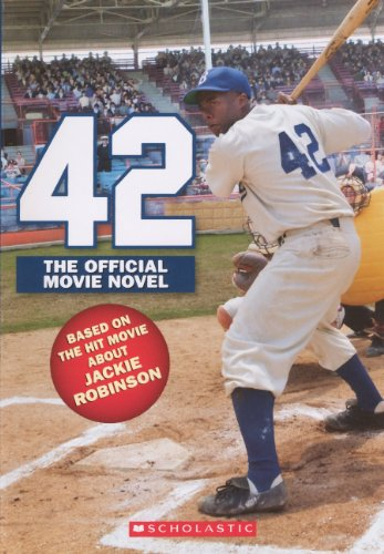 9780606315470: 42: The Jackie Robinson Story: The Official Movie Novel (Turtleback School & Library Binding Edition)