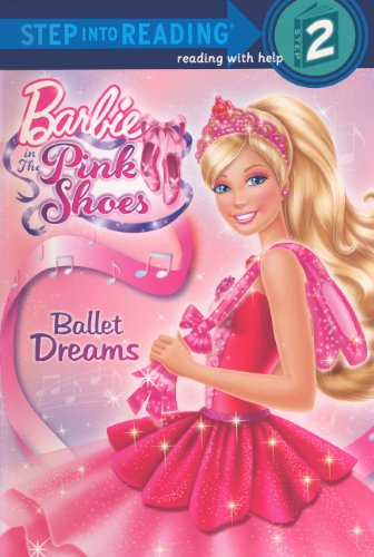 9780606315616: Ballet Dreams (Step Into Reading, Step 2: Barbie in the Pink Shoes)
