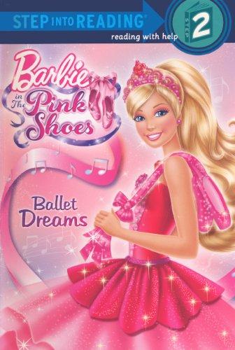 9780606315616: Ballet Dreams (Turtleback School & Library Binding Edition) (Barbie - (Step Into Reading))