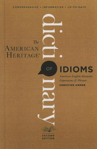 9780606316224: The American Heritage Dictionary of Idioms, 2nd Edition (Turtleback School & Library Binding Edition)