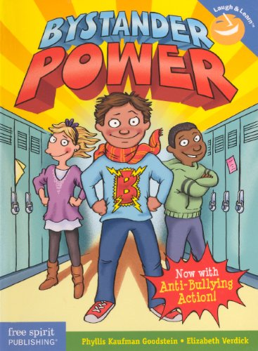 Stand Up To Bullying: Upstanders To The Rescue (Turtleback School & Library Binding Edition) (Laugh & Learn (Free Spirit Publishing)) (0606316582) by Phyllis Kaufman Goodstein