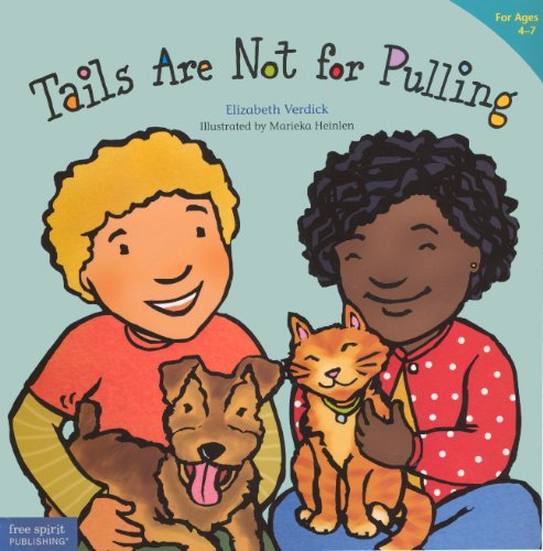 Tails Are Not For Pulling (Turtleback School & Library Binding Edition) (Best Behavior) (0606316604) by Verdick, Elizabeth