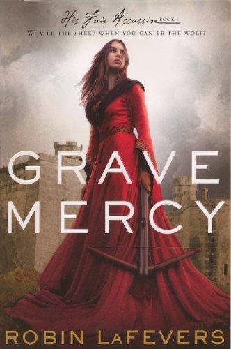 9780606316743: Grave Mercy (His Fair Assassin Trilogy)