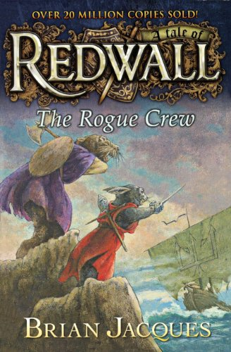The Rogue Crew (Turtleback School & Library Binding Edition) (Tale of Redwall) (9780606317023) by Brian Jacques