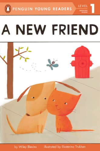 A New Friend (Turtleback School & Library Binding Edition) (Penguin Young Readers: Level 1) (0606317058) by Wiley Blevins