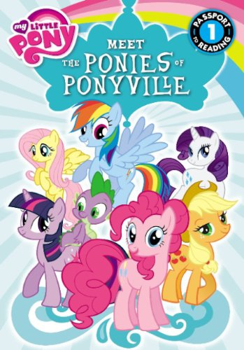 9780606317320: Meet The Ponies Of Ponyville (Turtleback School & Library Binding Edition) (Passport to Reading, Level 1: My Little Pony)