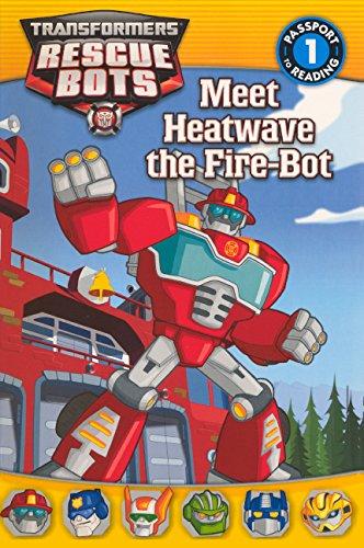 9780606317375: Meet Heatwave the Fire-Bot (Transformers Rescue Bots)