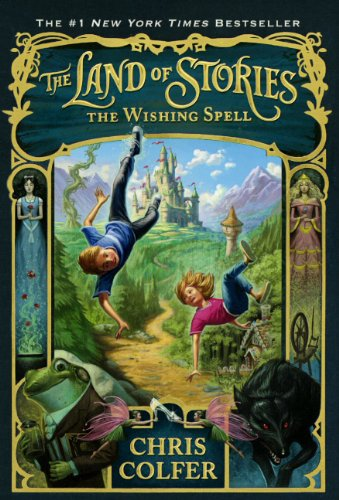 9780606317467: The Land of Stories: The Wishing Spell