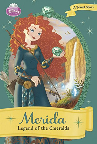 9780606317559: Merida: The Legend Of The Emeralds (Turtleback School & Library Binding Edition)