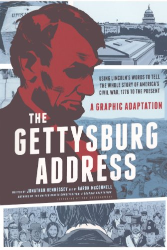 9780606317818: The Gettysburg Address: A Graphic Adaptation (Turtleback School & Library Binding Edition)