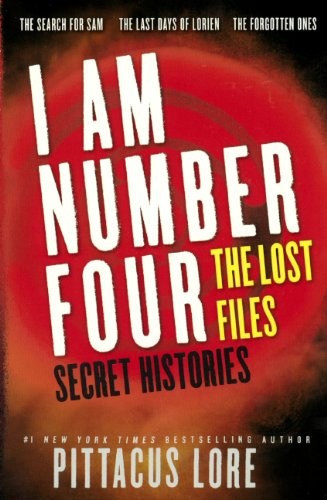 9780606318235: I Am Number Four: The Lost Files: Secret Histories