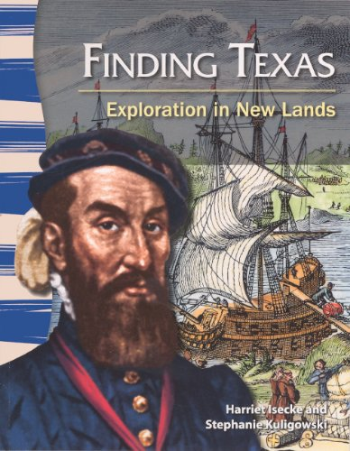 Finding Texas: Exploration in New Lands (Hardback): Harriet Isecke, Stephanie