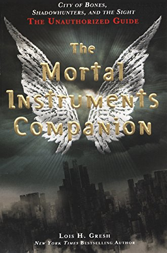 9780606318853: The Mortal Instruments Companion: City Of Bones, Shadowhunters, And The Sight: The Unauthorized Guide (Turtleback School & Library Binding Edition)
