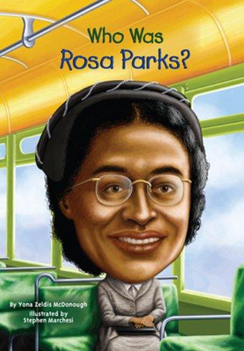 Who Was Rosa Parks?: McDonough, Yona Zeldis