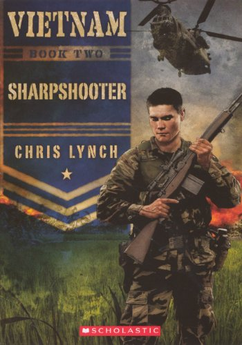 Sharpshooter (Turtleback School & Library Binding Edition) (Vietnam) (060631962X) by Lynch, Chris