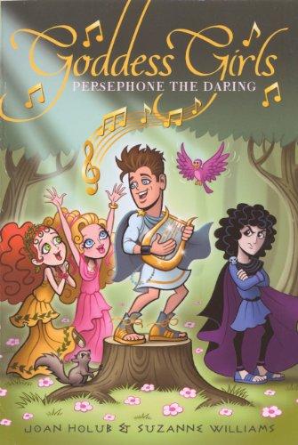 9780606320504: Persephone the Daring (Goddess Girls)