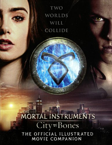 9780606320559: City of Bones: The Official Illustrated Movie Companion (Mortal Instruments)