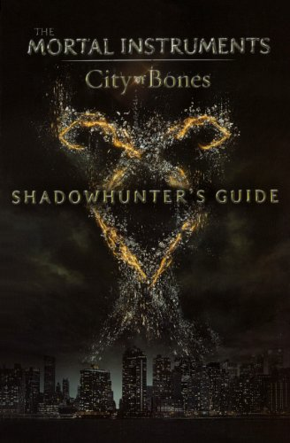 9780606320566: City of Bones: Shadowhunters Guide (The Mortal Instruments: City of Bones)
