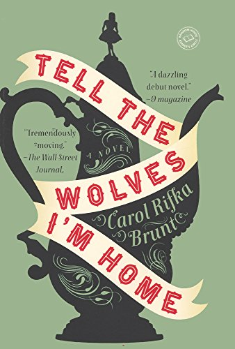 9780606320832: Tell The Wolves I'm Home (Turtleback School & Library Binding Edition)