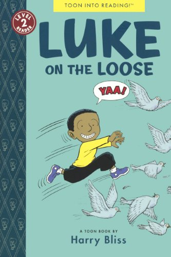 Luke On The Loose (Turtleback School & Library Binding Edition) (Toon) (0606321012) by Bliss, Harry