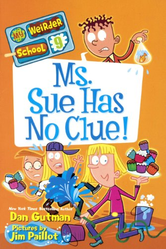 Ms. Sue Has No Clue! (Turtleback School & Library Binding Edition) (My Weirder School) (060632173X) by Gutman, Dan