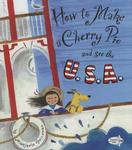 9780606321907: How To Make A Cherry Pie And See The U.S.A. (Turtleback School & Library Binding Edition)