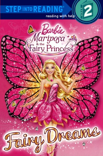 Fairy Dreams (Turtleback School & Library Binding Edition) (Barbie: Mariposa & the Fairy Princess: Step into Reading, Step 2) (0606321934) by Mary Man-Kong