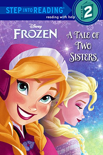 9780606322058: A Tale Of Two Sisters (Turtleback School & Library Binding Edition) (Frozen: Step into Reading, Step 2)