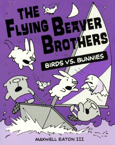 Birds Vs. Bunnies (Turtleback School & Library Binding Edition) (Flying Beaver Brothers): ...