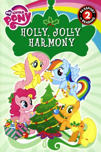 Holly, Jolly Harmony (Turtleback School & Library Binding Edition) (Passport to Reading Level 2...