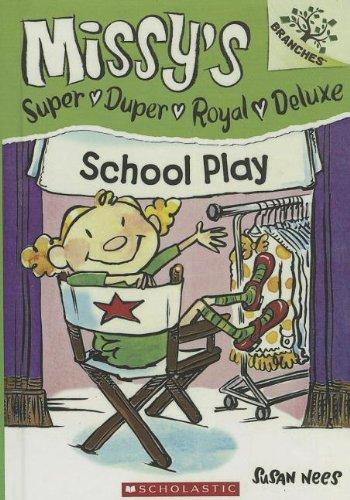 School Play (Turtleback School & Library Binding Edition) (Missy's Super Duper Royal ...