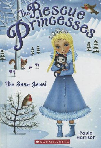 9780606323727: The Snow Jewel (Turtleback School & Library Binding Edition) (Rescue Princesses)